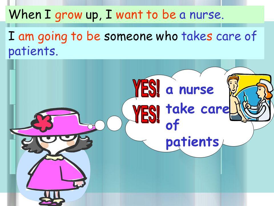 when i grow up i want to be a nurse essay