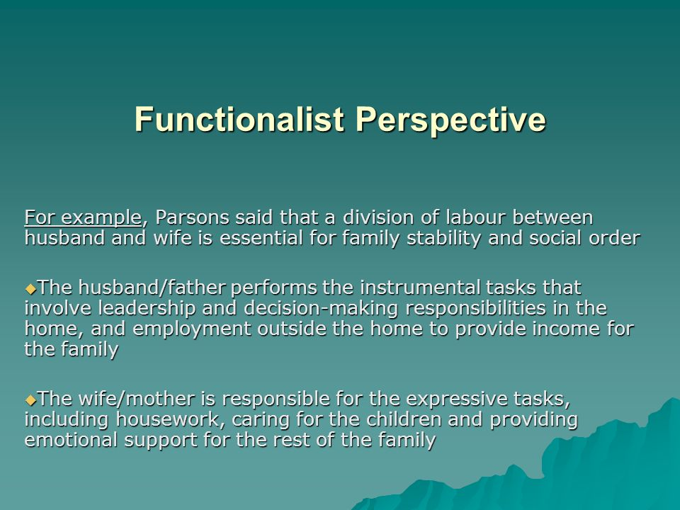 functionalist perspective on divorce 12 sociological perspectives on social divorce, and unemployment today's functionalist perspective arises out of durkheim's work and that of other.