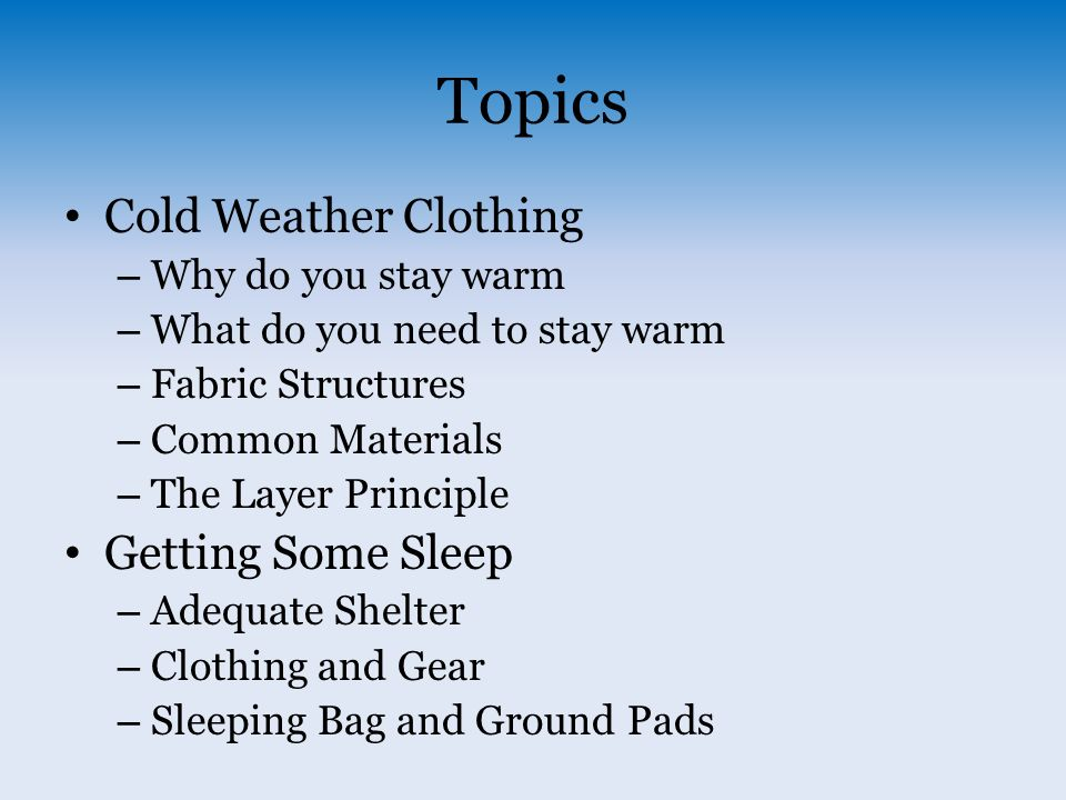 cold weather clothing and equipment ppt download