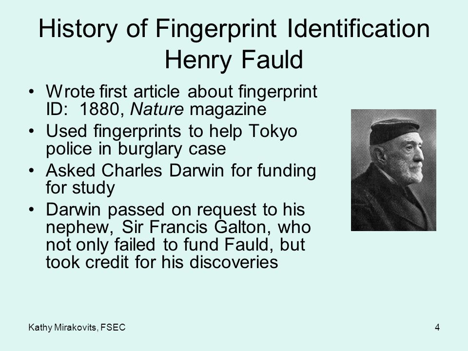 an introduction to the history of fingerprints evidence Fingerprints taken from a getaway car  quantitative-qualitative friction ridge analysis,  from the history of friction ridge identification and its .