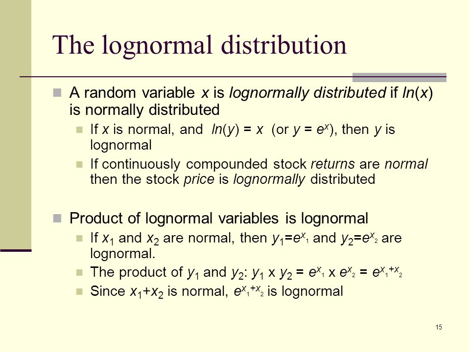 the normal and lognormal distributions Beta, beta, lognormal, lnorm binomial  degrees of freedom and compare to the  normal distribution  children's iq scores are normally distributed with a.