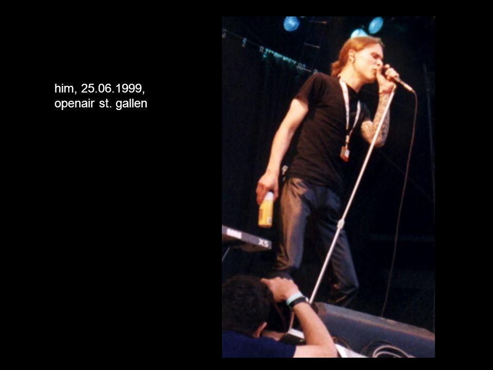him, 25.06.1999, openair st. gallen