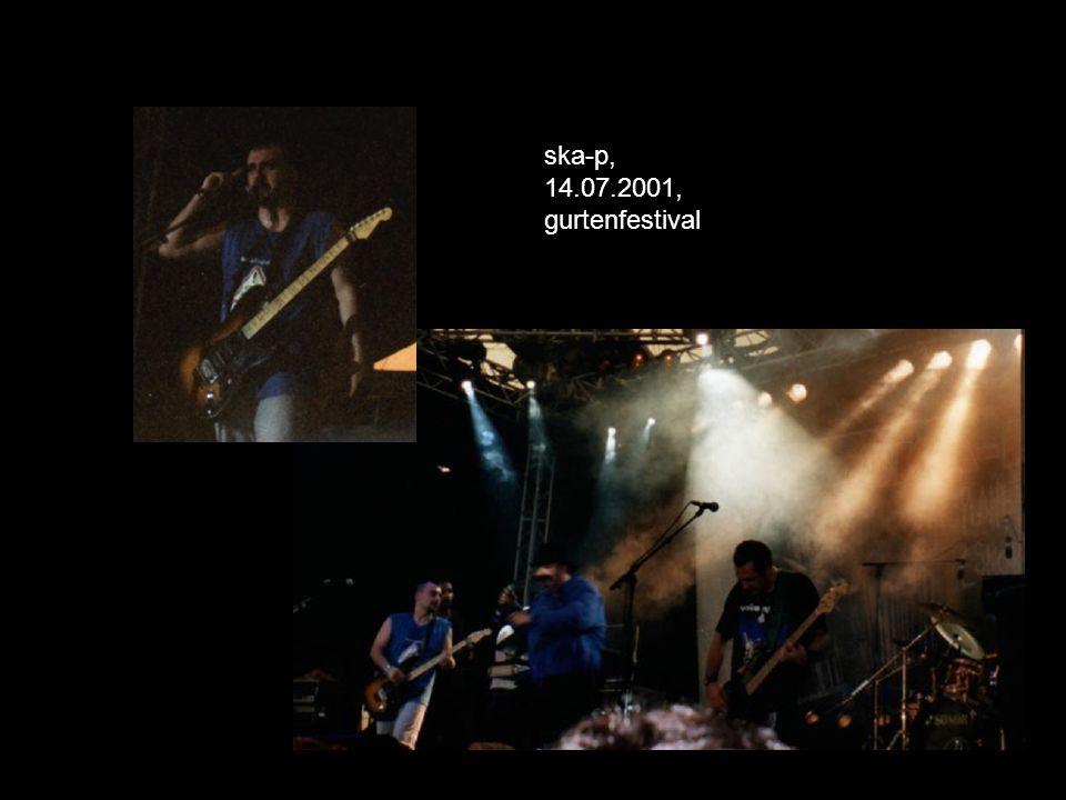 ska-p, 14.07.2001, gurtenfestival