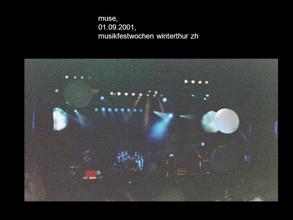 muse, 01.09.2001, musikfestwochen winterthur zh
