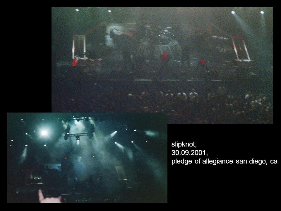 slipknot, 30.09.2001, pledge of allegiance san diego, ca
