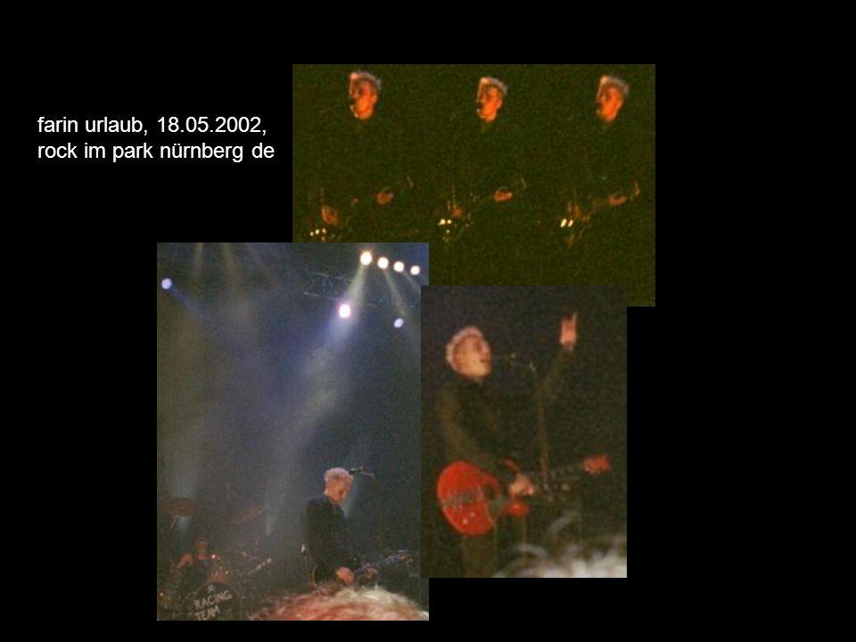 farin urlaub, 18.05.2002, rock im park nürnberg de