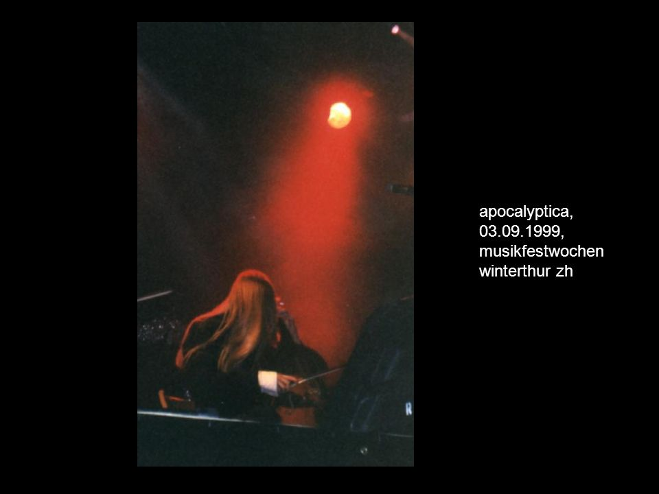 apocalyptica, 03.09.1999, musikfestwochen winterthur zh