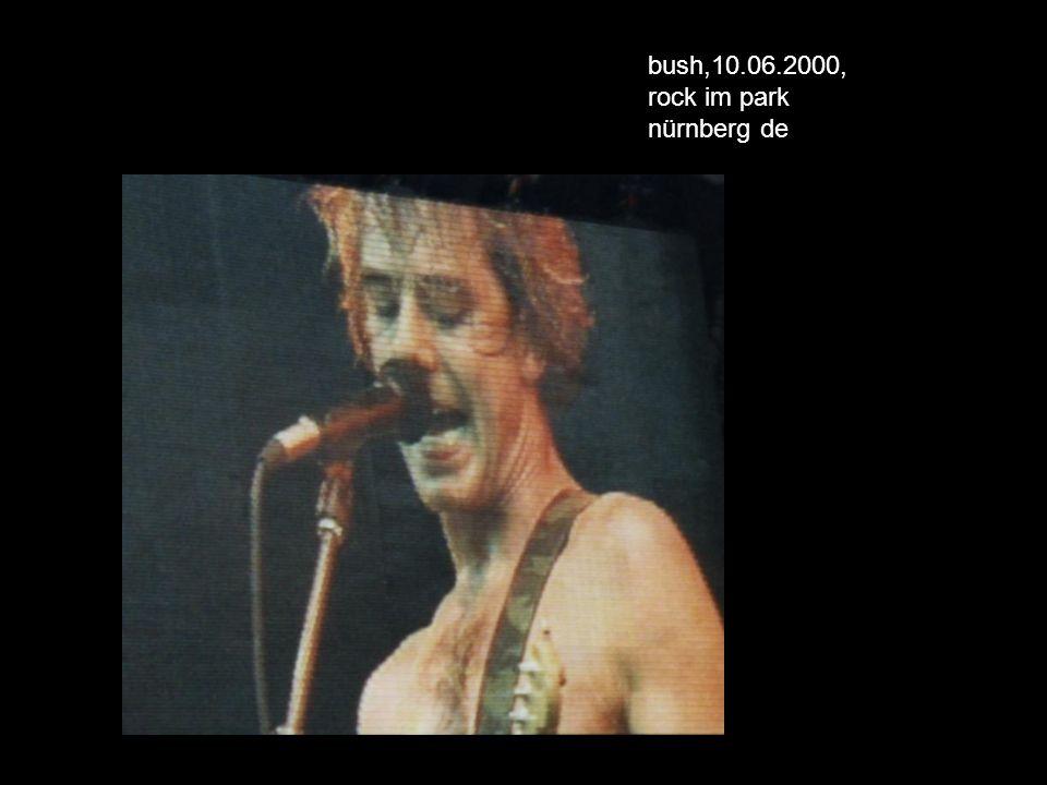 bush,10.06.2000, rock im park nürnberg de