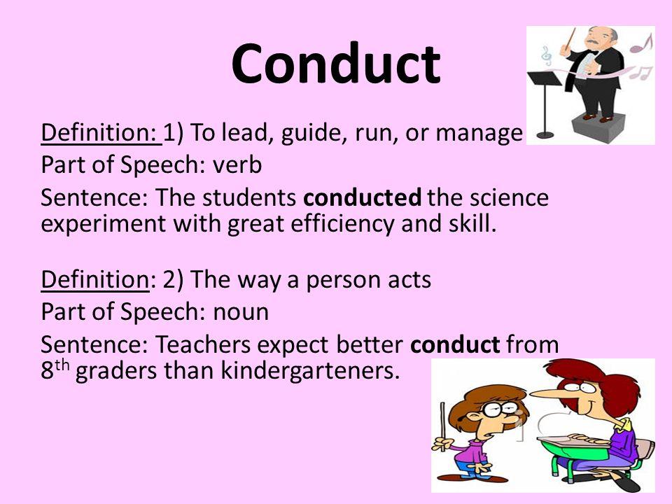 Wonderful 2 Conduct Definition: ...