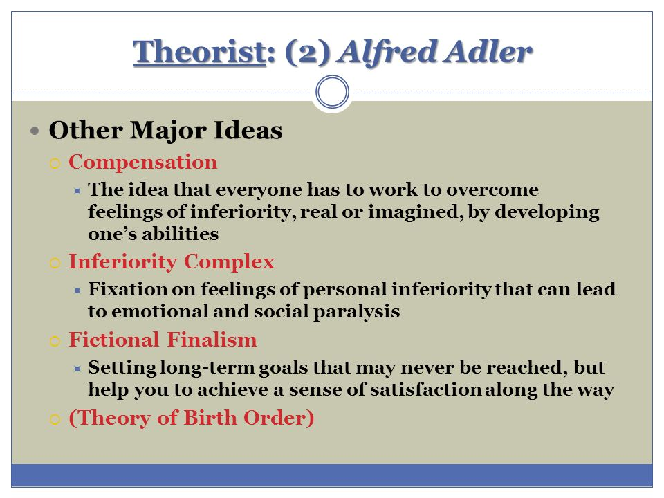 adler s beliefs about birth order Alfred adler's individual psychology  birth order • adler's five  • encouragement is the most powerful method available for changing a person's beliefs.
