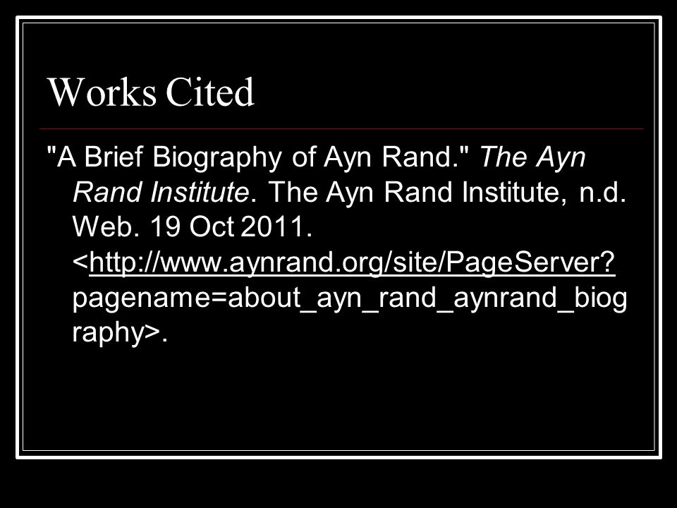 a biography of ayn rand Ayn rand has become shorthand in popular culture for ruthless selfishness,  says historian jennifer burns in her rand biography.
