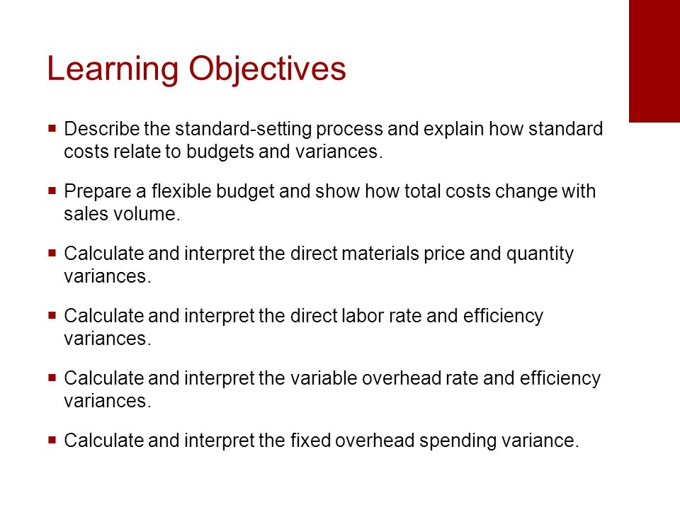 standard costing procedure and cost variance Advantages and disadvantages of standard costing and variance analysis there may be a tendency with standard cost reporting systems to emphasize meeting the.