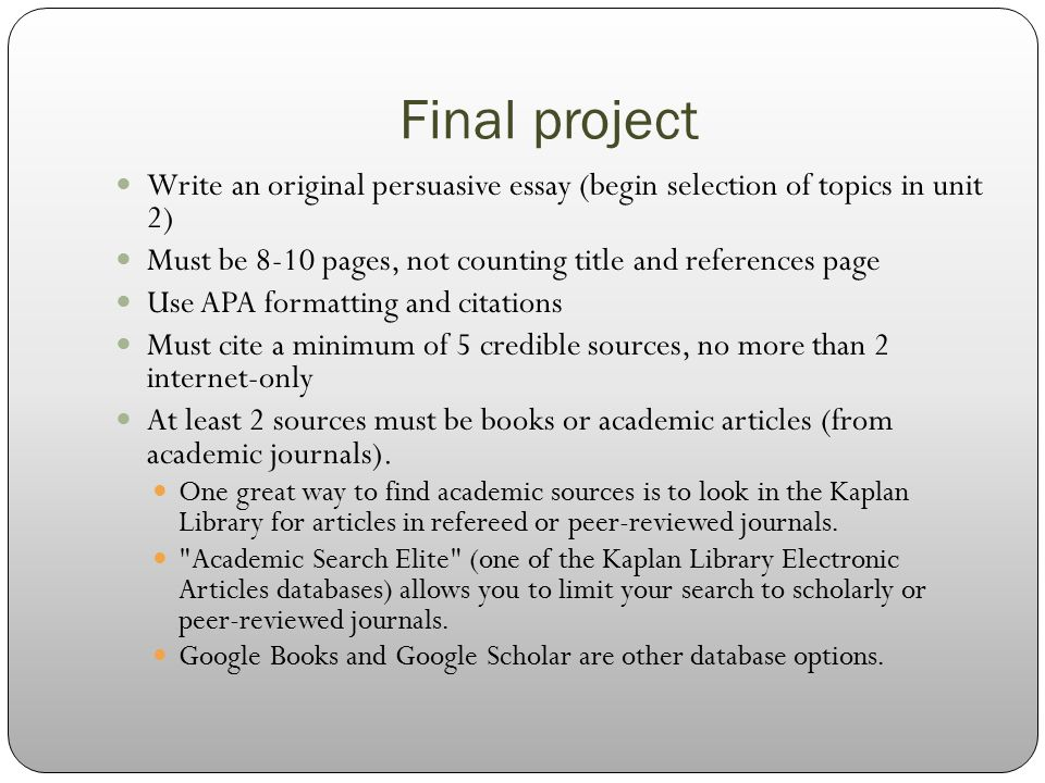 welcome to composition ii ppt  final project write an original persuasive essay begin selection of topics in unit 2
