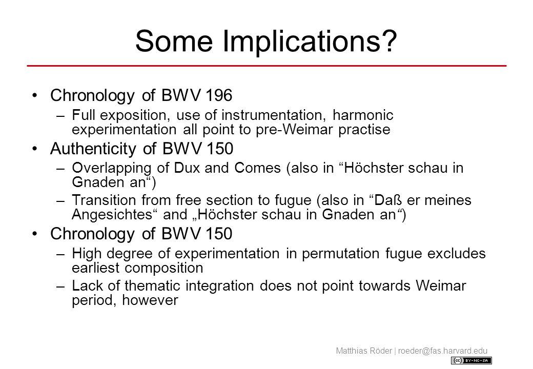 Some Implications Chronology of BWV 196 Authenticity of BWV 150