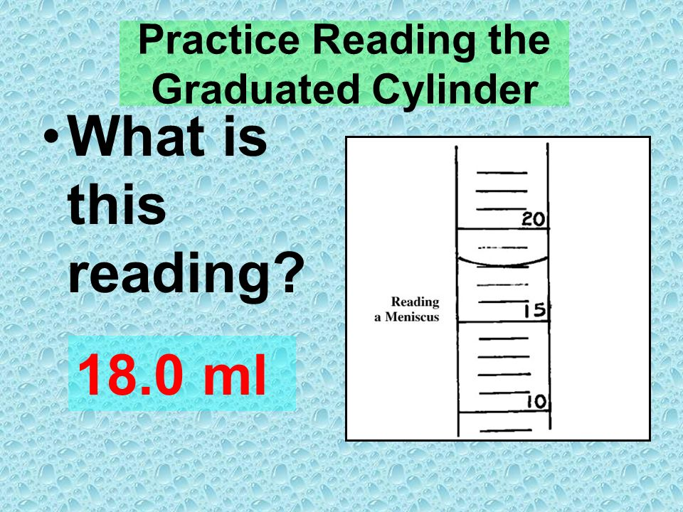 Reading the Graduated Cylinder - ppt download