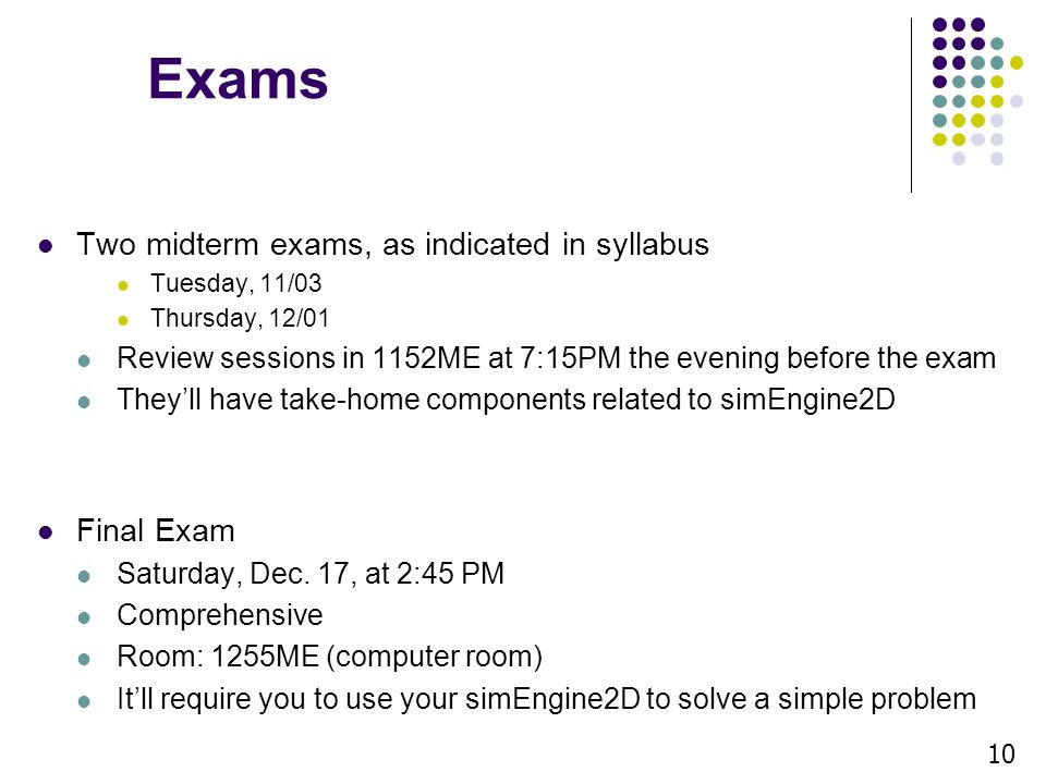 syllabus final examination Final examination schedule spring 2018  assignments which will be considered a part of the final exam should be clearly announced in the course syllabus, and .