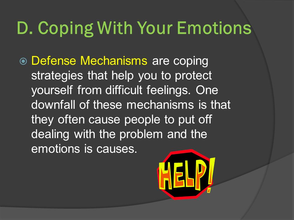 D. Coping With Your Emotions