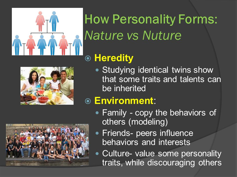 How Personality Forms: Nature vs Nuture
