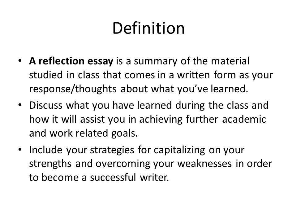 reflexive definition essay Reflective writing is an analytical practice in which the writer describes a real or imaginary scene, event, interaction, passing thought, memory, form.