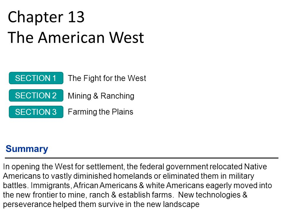 Chapter 13 The American West