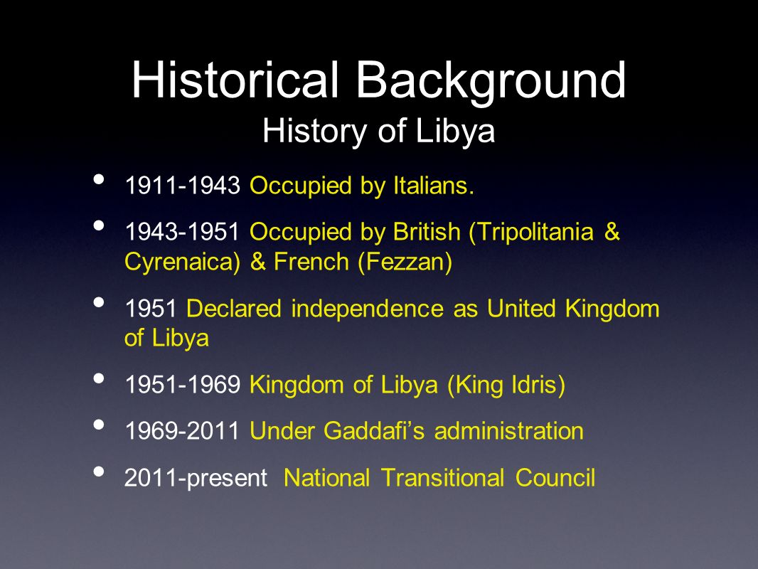 historical background of libya Gain insight into the french period of algeria's history (1830-1962) and the long term effects of the time period leading up to algeria's independence.