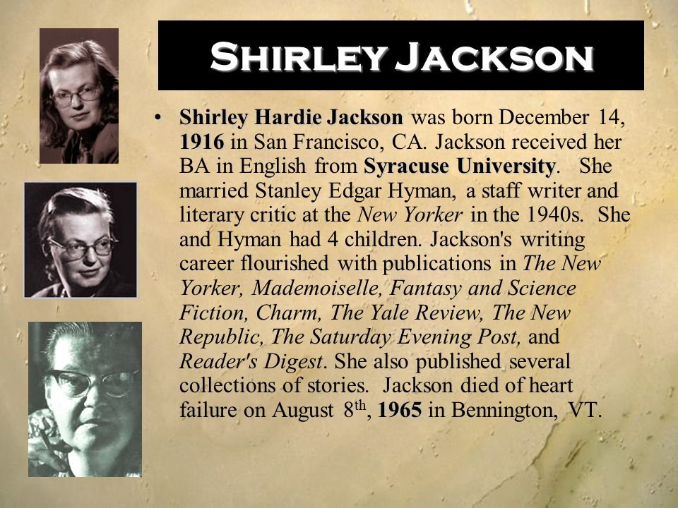 """the lottery authors purpose Just as june 16 belongs to james joyce, june 27 belongs to shirley jackson: it's the day on which her classic story """"the lottery"""" is set it could have."""
