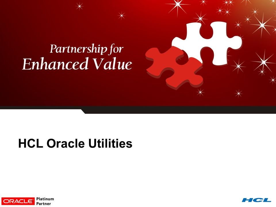 HCL Oracle Utilities. - ppt video online download