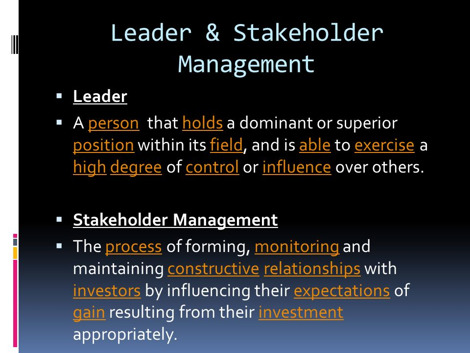 Leader & Stakeholder Management