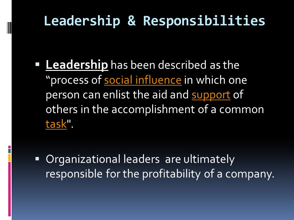 Leadership & Responsibilities