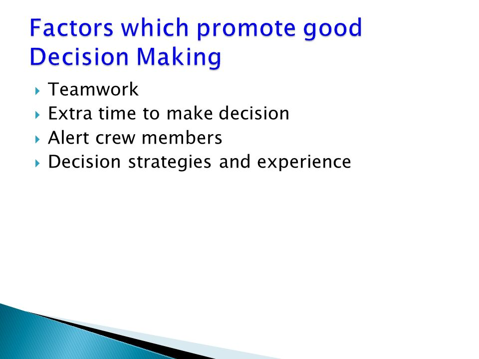 factors involved in effective decision making 5 factors of high quality data & how they affect business decisions  for future  reference in order to achieve a greater objective, such as making better business  decisions  when data is of high quality, it is more effective at driving greater   often new information needs to be included in order for the data to remain valid,.