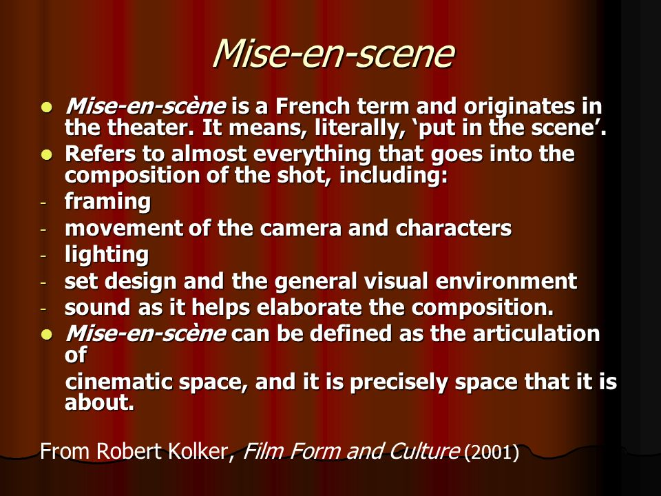 mise en scene in the sound of music Mise-en-scène (french pronunciation: describes the mise-en-scene aesthetic as emphasizing choreographed movement within the scene rather than through editing.