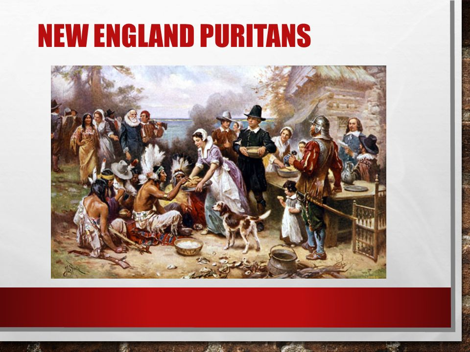 the influence of puritans in new england The new england puritans and the chesapeake catholics are prime examples to show how religion shaped the development of a colonial society  puritan influence.