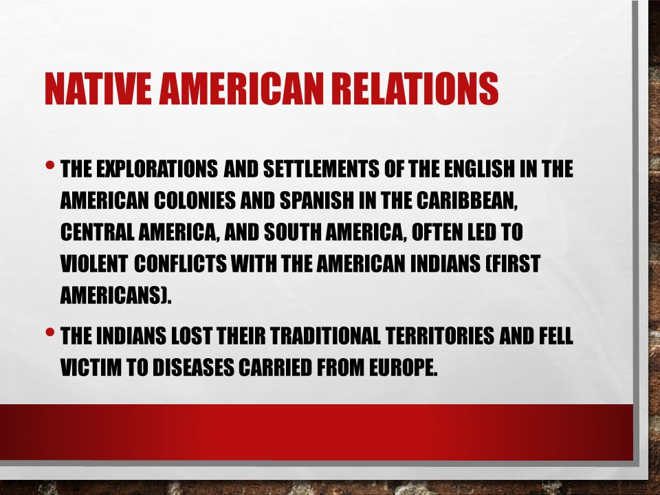 native americans relations with europeans American indians in the period before and during the initial european settlement  of  considers english, spanish, and french relations with native americans.