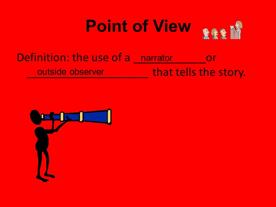 meaning from a stylistic point of Person point of views the type of pronouns and the genre can be a clue when identifying the author's point of view first person definition clues.