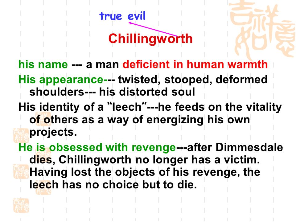roger chillingworth evil essay And the revenge seeking, roger chillingworth is the is chillingworth because of his evil the scarlet letter essay 1013 2012.