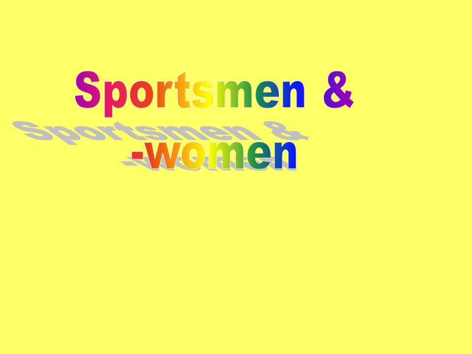 Sportsmen & -women