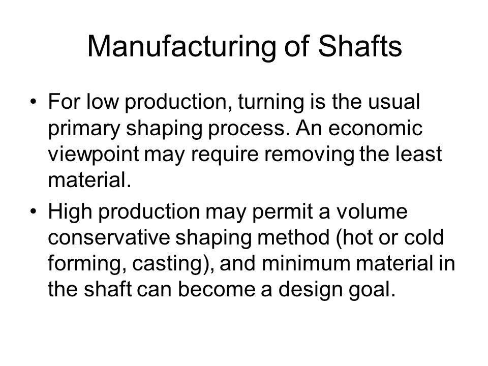 Manufacturing of Shafts