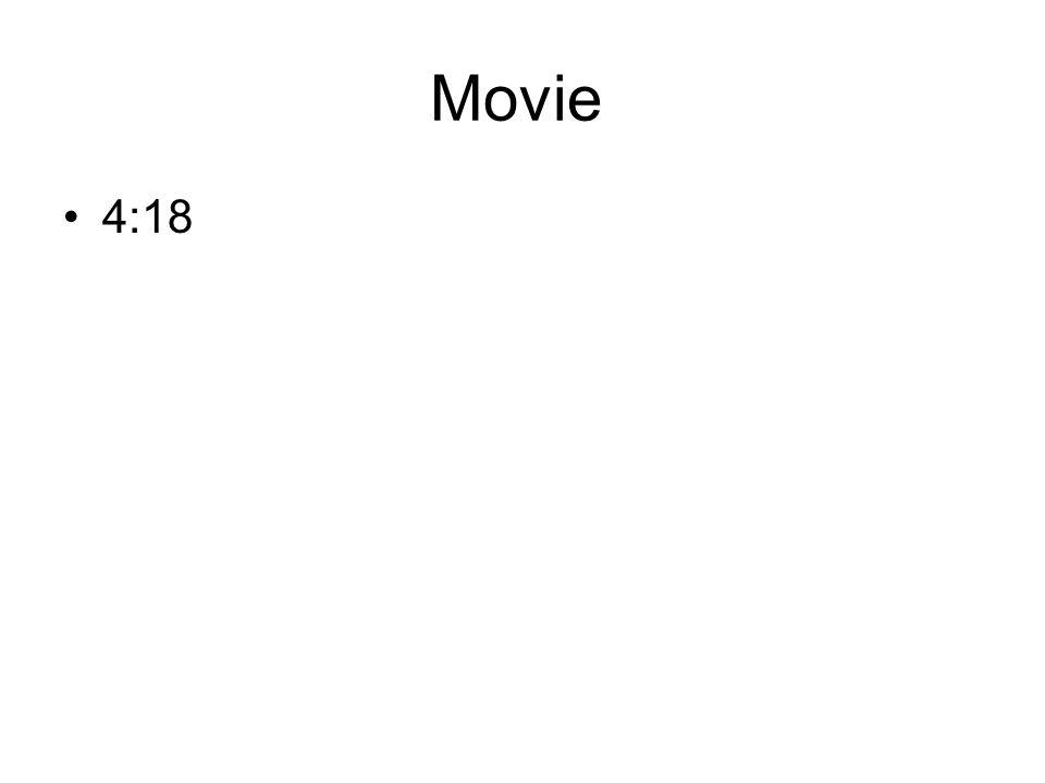 Movie 4:18