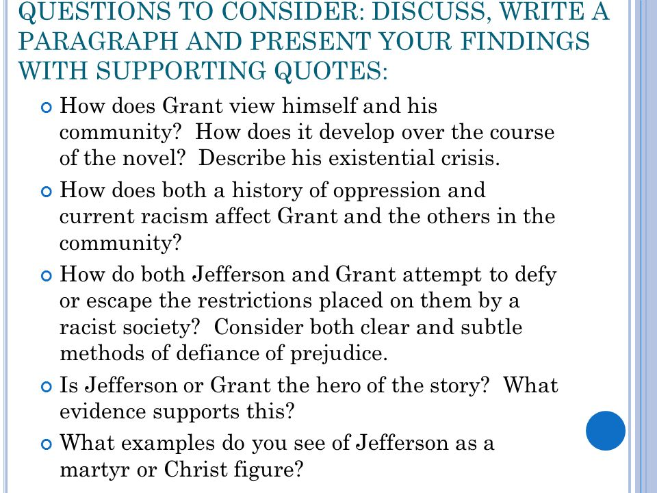 """the life of jefferson in the story a lesson before dying Exposition of a lesson before dying narrator begins the story with a flashback to jefferson's trial """"what justice would there be to take his life."""