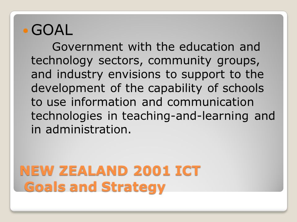 NEW ZEALAND 2001 ICT Goals and Strategy