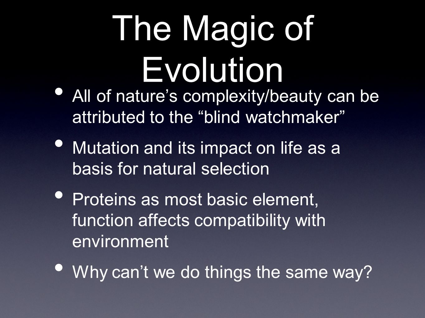 Why Is Natural Selection A Blind Process
