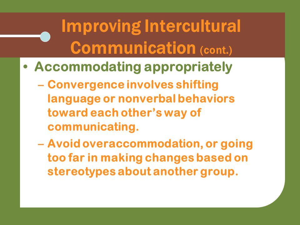 Improving Intercultural Communication (cont.)