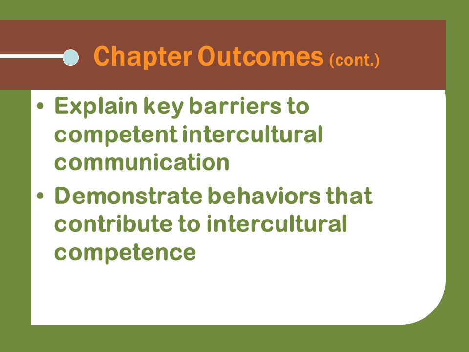 Chapter Outcomes (cont.)
