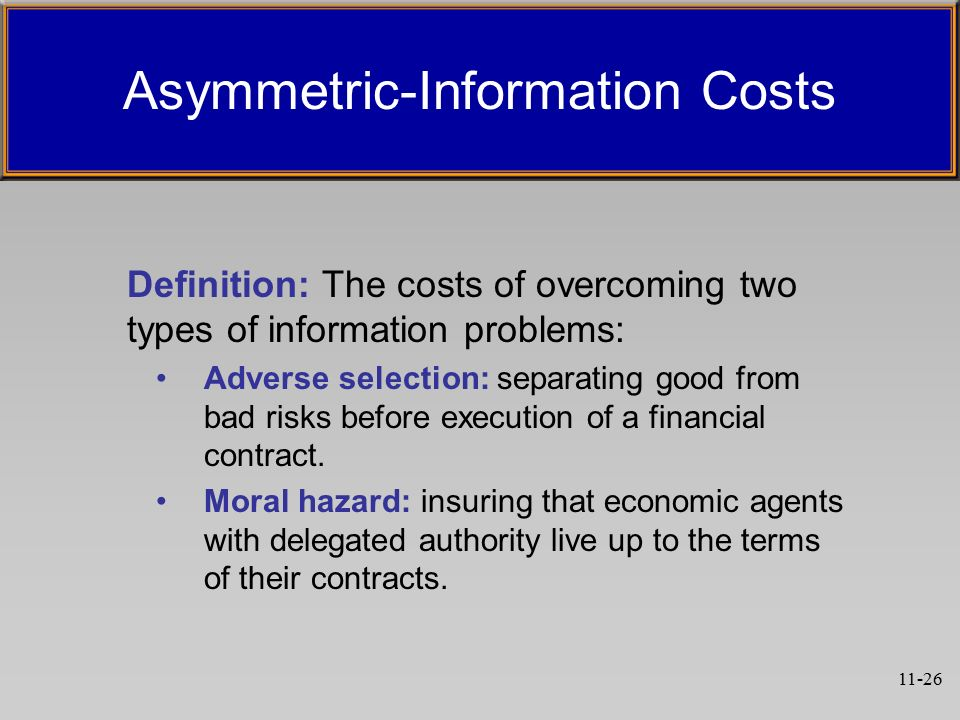 asymmetric information definition World of perfect information, both the problems and the solutions are straight for- ward: identify the relevant externality and surement costs and asymmetric information environmental regulation can be viewed however, the policy failed to perfectly define the rationed good thus the quality of gasoline immediately.
