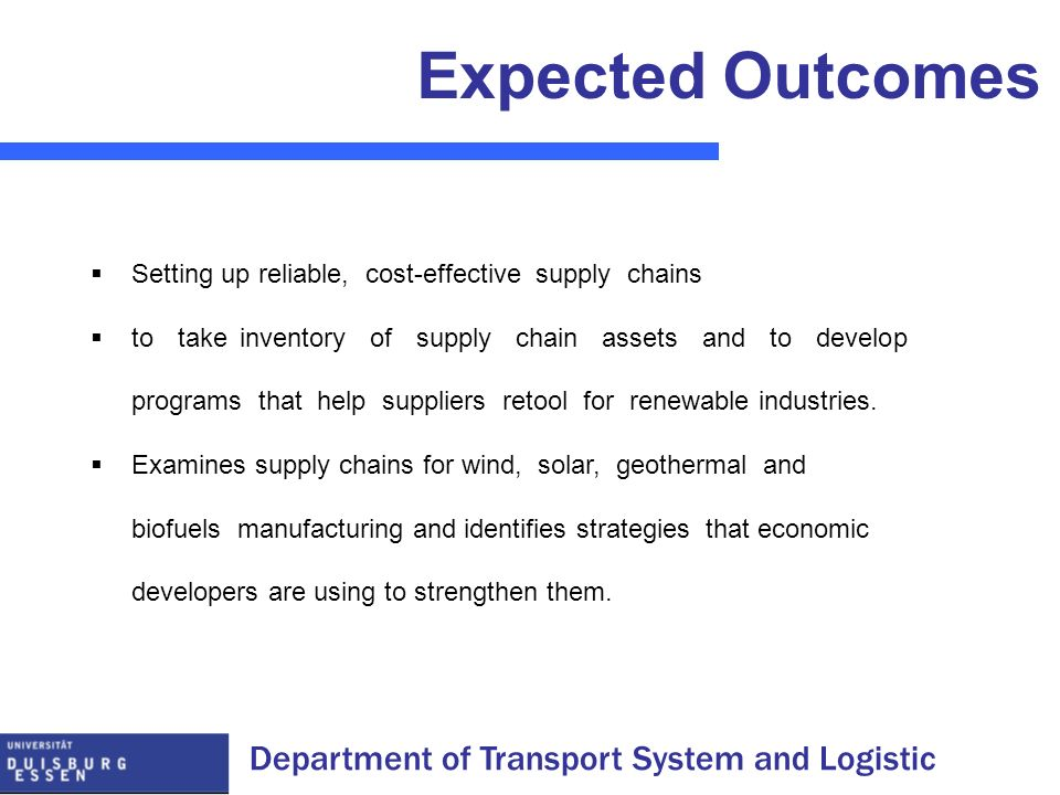Expected Outcomes Setting up reliable, cost-effective supply chains
