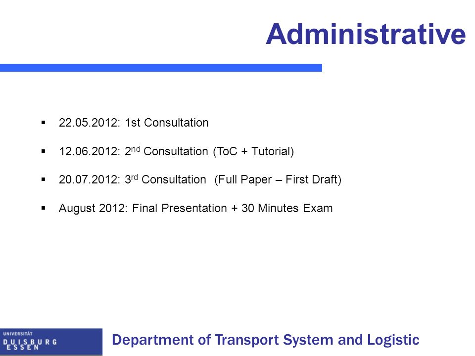 Administrative 22.05.2012: 1st Consultation