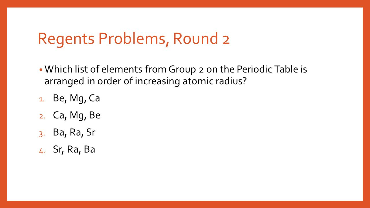 Group 2 metals periodic table choice image periodic table images do now which list includes elements with the most similar chemical regents problems round 2 gamestrikefo gamestrikefo Choice Image