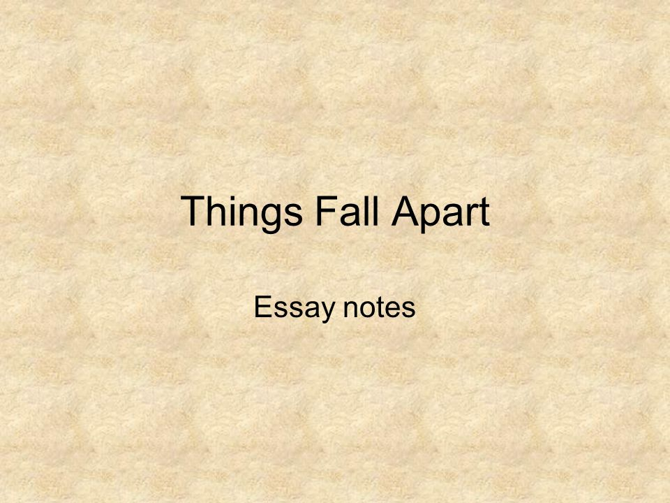 things fall apart essay notes ppt video online  1 things fall apart essay notes