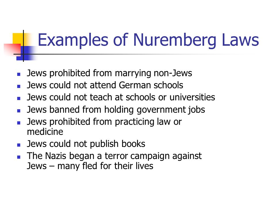 nuremberg laws against the jews In their entirety, the the nuremberg laws were aimed at ostracizing the jews from german society to the point of making work, life and socializing virtually impossible they represented the foundation for the nazi definition of who is a jew, who is aryan and as a result who deserved to live and who deserved to die.