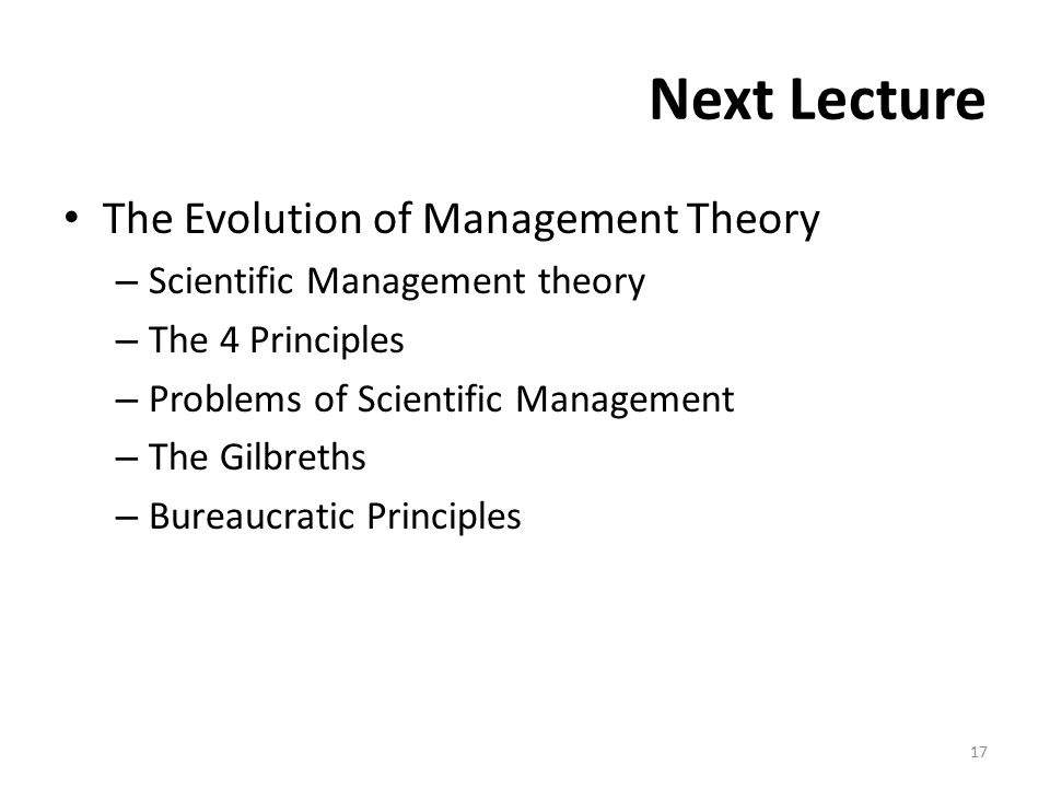 Next Lecture The Evolution of Management Theory
